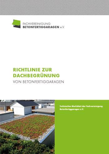 Richtlinien zur Dachbegrünung